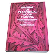 "Soft Cover Book "" Manual Of Traditional Wood Carving "" Dover Publications C. 1977"
