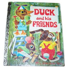 "Vintage Children's Book "" Duck and his Friends ""  A Little Golden Book"
