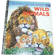 """A Little Golden Book """" Wild Animals """"  Illustrated  by Feodor Rojankovsky"""