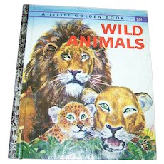 "A Little Golden Book "" Wild Animals ""  Illustrated  by Feodor Rojankovsky"