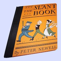 "Hard Cover Book  By Peter Newell  "" The Slant Book """