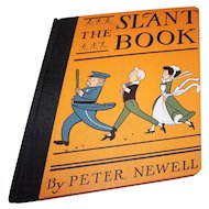 """Hard Cover Book  By Peter Newell  """" The Slant Book """""""