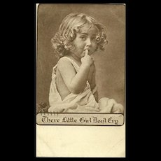"""Charming Sepia Toned Vintage Paper Post Card """" There Little Girl Don't Cry """""""