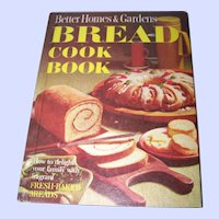 "Better Homes and Gardens  "" Bread Cook Book ""  How to Delight Your Family"