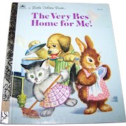 """Charming Children's Book  """"The  Very Best Home For Me """" a Little Golden Book"""