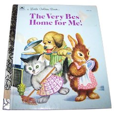 "Charming Children's Book  ""The  Very Best Home For Me "" a Little Golden Book"