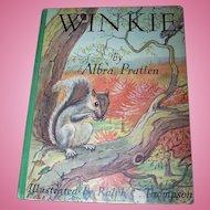 Winkie the Grey Squirrel By Albra Pratten Hard Cover Children' s Book