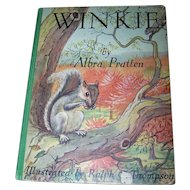 Winkie the Grey Squirrel By Albra Pratten Hard Cover Children' s Book