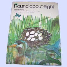"""Vintage Book """" Round about eight """" Poems for today Illustrated by Denis Wrigley"""