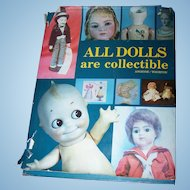 Collectible Vintage All Dolls are collectible by Angione/ Whorton