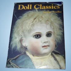 """Hard Cover Collector Book """" Doll Classics """" By Jan Foulke"""