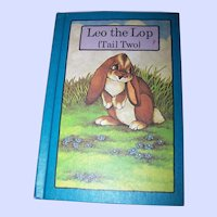 Children's Book Leo The Lop ( Tail Two )  By Stephen Cosgrove