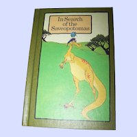 In Serch of the Saveopotomas By Stephen  Cosgrove Children's Book Lesson Story