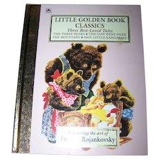 Little Golden Book Classics Three Best Loved Tales Artwork by Feodor Rojankovsky