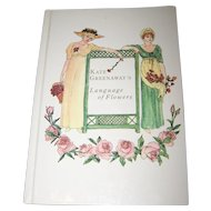 Kate GREENAWAY'S Language of Flowers This Edition 1989