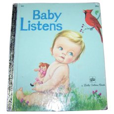 "A Charming Children's  Little Golden  Book "" Baby Listens  ""  By Esther Wilkin"