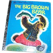"""A  Charming Little Golden Book """" The Big Brown Bear """"  by Georges Duplaix"""
