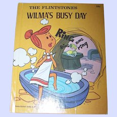 """The Flintstones """" Wilma's Busy Day """" Hanna-Barbera Authorized Edition Deluxe Wonder Books C. 1976"""