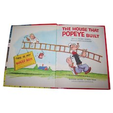 "A Wonder Book "" The House That Popeye Built "" by Crosby Newell"