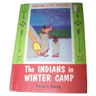 "Hard Cover Book by Therese O. Deming "" The Indians in Winter Camp"""