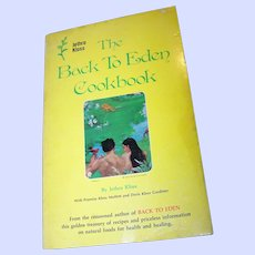 """Soft Cover Book """" The Back To Eden Cookbook """" by Jethro Kloss"""