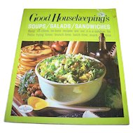 Soft Cover Good Housekeeping's Soups Salads Sandwiches Cook Book