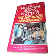 """Soft Cover Paper Back Book """" Welcome Back Kotter """" #2   The Sweathog Newshawks By William Johnston"""