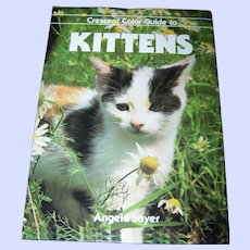 """Lovely Over Sized Hard Cover Book """" Crescent Color Guide to Kittens """""""