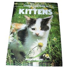 "Lovely Over Sized Hard Cover Book "" Crescent Color Guide to Kittens """