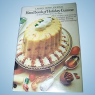Ladies Home Journal Handbook of Holiday Cuisine Vintage Hard Cover Cook Book