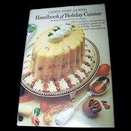Ladies Home Journal Handbook of Holiday Cuisine Vintage Hard Cover Cook Book