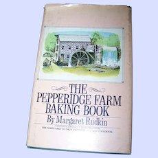 A Great Cookbook The PEPPERIDGE FARM Baking Book  By Margaret Rudkin