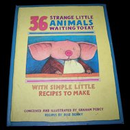 "Hard Cover Book Titled ""  36 Stange Little Animals Waiting To Eat "" by Roz Denny"