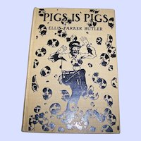 "Vintage Hard Cover Book "" PIGS IS PIGS "" by Ellis Parker Butler"