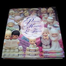 """Collector Book """" Precious Moments  Last Forever """" By Laura C. Martin Reference Book"""