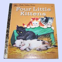 A Sweet Book Titled Four Little Kittens A Little Golden Book By Kathleen N. Daly