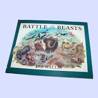 "A Beautifully Illustrated Over Sized Book "" Battle Of The Beasts "" by Diz Wallis"