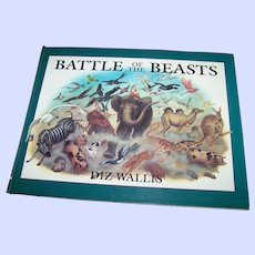 """A Beautifully Illustrated Over Sized Book """" Battle Of The Beasts """" by Diz Wallis"""