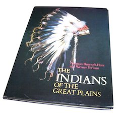 """Hard Cover Book """" The Indians of the Great Plains """""""