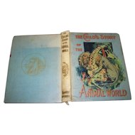 "Collectible Antiquarian  Book "" The Child's Story of the Animal World "" By Frederick Lonnkvist AS IS"