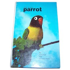 """Hard Cover Vintage Book """" This is the Parrot """" by Karl Plath and Malcolm Davis"""