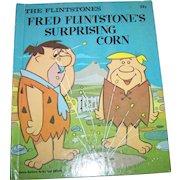 "The Flintstones "" Fred Flintstone's  Surprising Corn ""  Hanna-Barbera Authorized Edition Deluxe Wonder Books C. 1976"