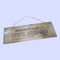 Old Wooden Fruit Crate Advertising Sign NONSUCH STOVE Dressing TORONTO