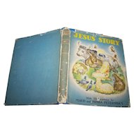 "Vintage Children's Hard Cover Book "" Jesus' Story 1942 Illustrated"