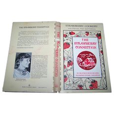 """Soft Cover Spiral Bound CookBook Cook Book """" The Strawberry Connection """" Flavor Fact Folklore"""