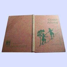 "Vintage Hard Cover Children's Basic Reader "" Come Along "" by Hannah Ikeda Lai and Al Tudyman"