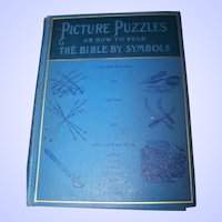 Picture Puzzles Or How To Read The Bible by Symbols Illustrated By Frank Beard and Others