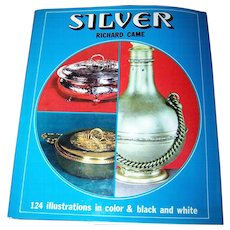 """Vintage Hard Cover Book """" Silver """" by Richard Came  124 Illustrations in Color & B&W"""