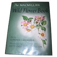 "Ex Library Hard Cover  "" The MacMillan Wild Flower Book "" Illustrated by Edith Farrington Johnston"