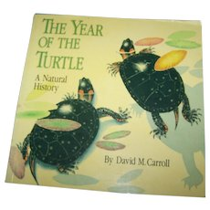 "Soft Cover Book "" The Year Of The Turtle""  By David M. Carroll"